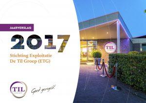 Jaarverslag ETG 2017 voorpagina 300x212 Stichting Exploitatie De Til Groep presenteert het Jaarverslag over 2017